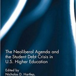 Interview: The Neoliberal Agenda and the Student Debt Crisis in U.S. Higher Education